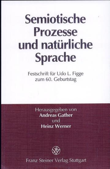 Semiotische Prozesse und nat  rliche Sprache PDF