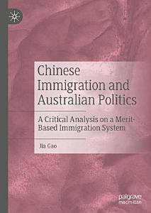 Chinese Immigration and Australian Politics PDF