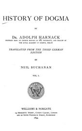 History of Dogma: Volume 1