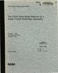 The Cyclic Stress strain Behavior of a Single Crystal Nickel base Superalloy