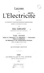 Leçons sur l'électricité: Volume1