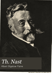 Th. Nast: His Period and His Pictures