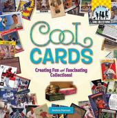 Cool Cards: Creating Fun and Facsinating Collections!