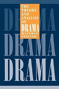 The Theory and Analysis of Drama Book