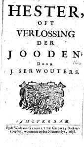 Hester, oft Verlossing der Jooden: Volume 1