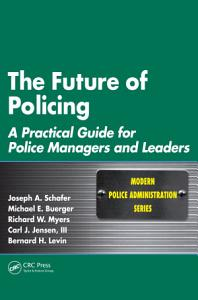 The Future of Policing Book