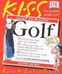 KISS Guide to Playing Golf
