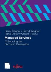 Managed Services: IT-Sourcing der nächsten Generation