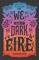 We Set the Dark on Fire PDF