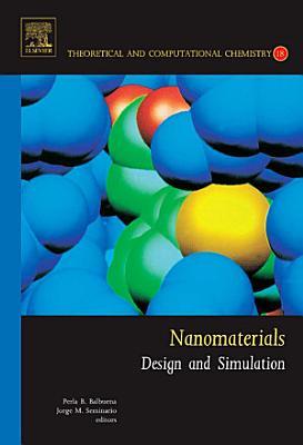 Nanomaterials: Design and Simulation