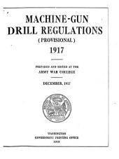 Machine-gun Drill Regulations (provisional), 1917