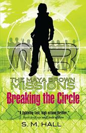 Breaking the Circle