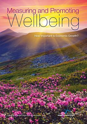 Measuring and Promoting Wellbeing