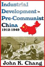 Industrial Development in Pre Communist China PDF