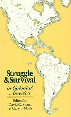 Struggle and Survival in Colonial America