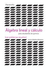 Álgebra y cálculo para estudios de ciencias (con problemas resueltos)