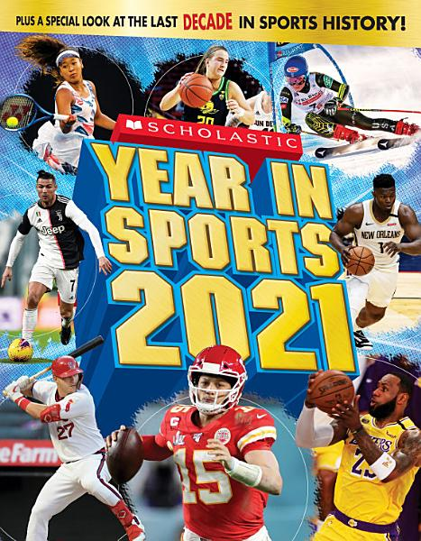 Download Scholastic Year in Sports 2021 Book