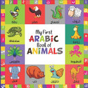 My First Arabic Book Of Animals