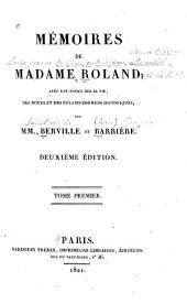 Mémoires de Madame Roland: Volume1