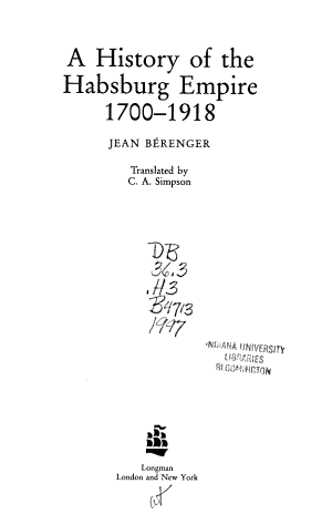 A History of the Habsburg Empire  1700 1918 PDF