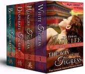 The Way of The Tigress (Four Complete Historical Romance Novels)