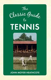 Classic Guide to Tennis