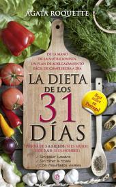 La dieta de los 31 días: Pierda de 3 a 5 kilos (si es mujer) o de 5 a 8 (si es hombre)