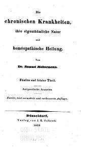Die chronischen krankheiten: ihre eigenthümliche natur und homöopathische heilung, Band 5