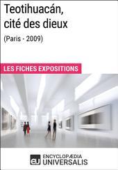 Teotihuacán, cité des dieux (Paris - 2009): Les Fiches Exposition d'Universalis