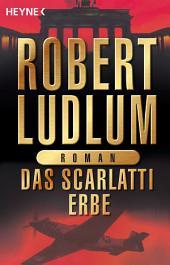 Das Scarlatti-Erbe: Roman