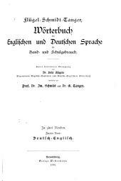 Flügel-Schmidt-Tanger, Wörterbuch der englischen und deutschen Sprache: für Hand- und Schulgebrauch, Volume 2
