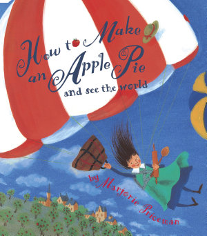 How to Make an Apple Pie and See the World