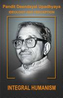 Pt  Deendayal Upadhyay Ideology and Preception   Part   2 PDF