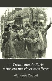Trente ans de Paris: à travers ma vie et mes livres