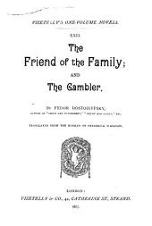 The Friend of the Family: And The Gambler