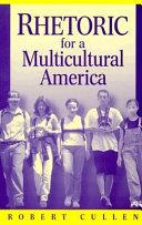 Rhetoric for a Multicultural America PDF
