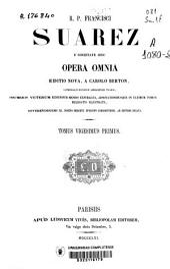 R.P. Francisci Suarez e Societate Iesu Opera omnia: Volume 21