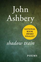 Shadow Train: Poems
