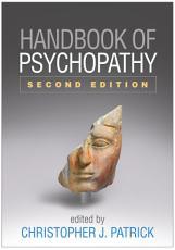 Handbook of Psychopathy  Second Edition PDF