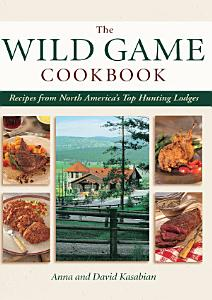 Wild Game Cookbook Book
