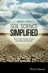 Soil Science Simplified: Edition 6