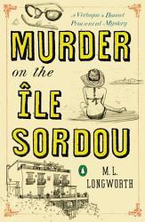 Murder On The Ile Sordou Book PDF