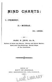 Mind Charts: I.--Primary. II.--Middle. III.--High