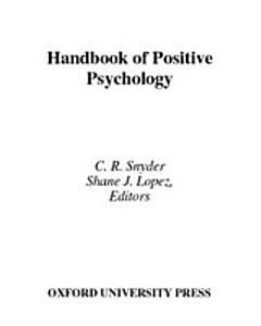 Handbook of Positive Psychology Book