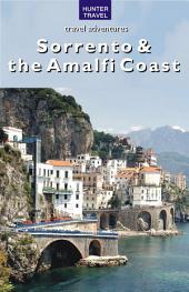Naples, Sorrento and the Amalfi Coast: Capril, Ischia, Pompeii, Positano