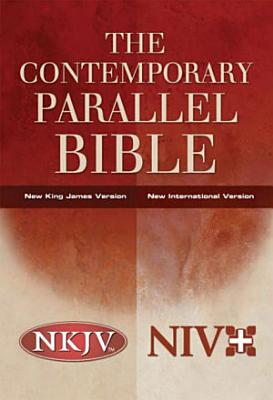 The Contemporary Parallel Bible PDF
