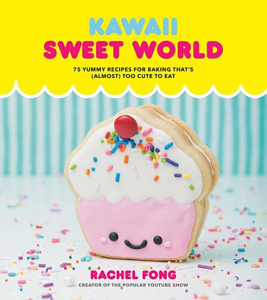 Download Kawaii Sweet World Book