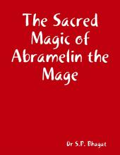 The Sacred Magic of Abramelin the Mage
