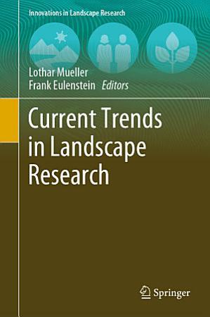 Current Trends in Landscape Research PDF
