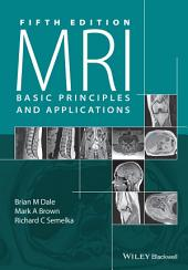MRI: Basic Principles and Applications, Edition 5